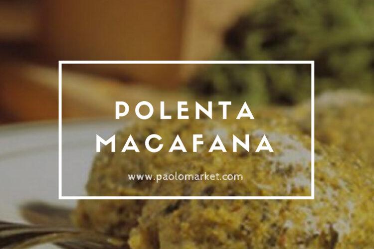 Polenta Macafana