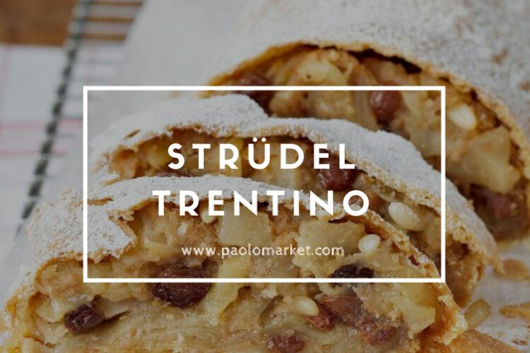 Strüdel Trentino di Mele